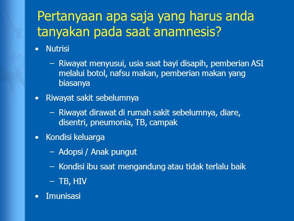 Pertanyaan apa saja yang harus anda tanyakan pada saat anamnesis