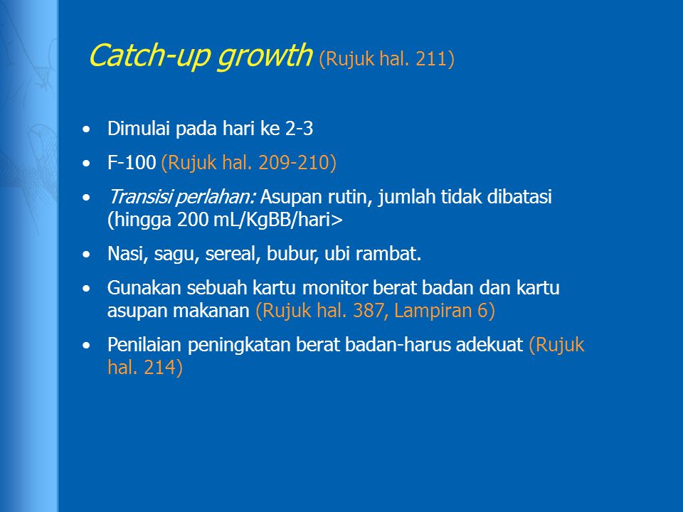 Catch-up growth (Rujuk hal. 211)