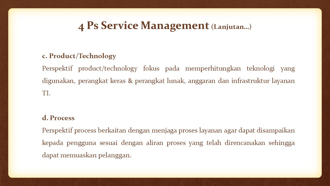 4 Ps Service Management (Lanjutan…)