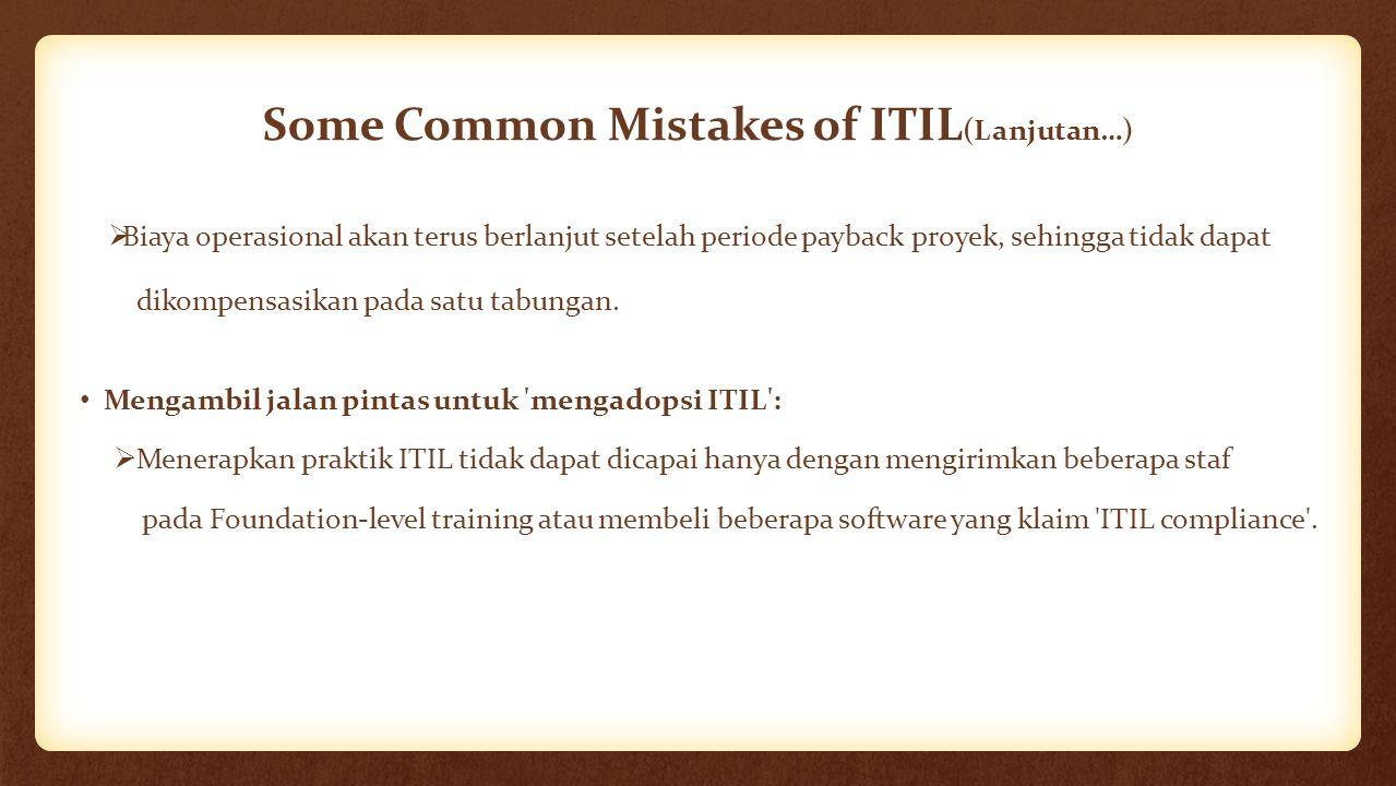Some Common Mistakes of ITIL(Lanjutan…)