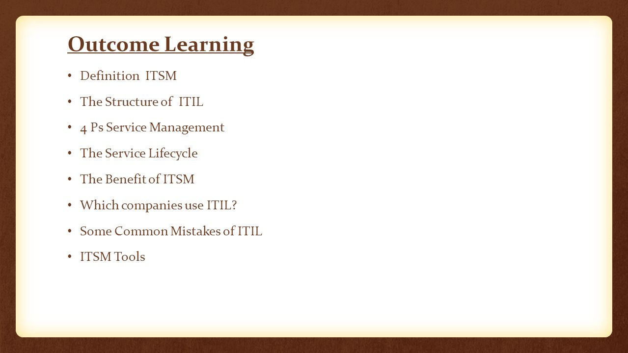 Outcome Learning Definition ITSM The Structure of ITIL