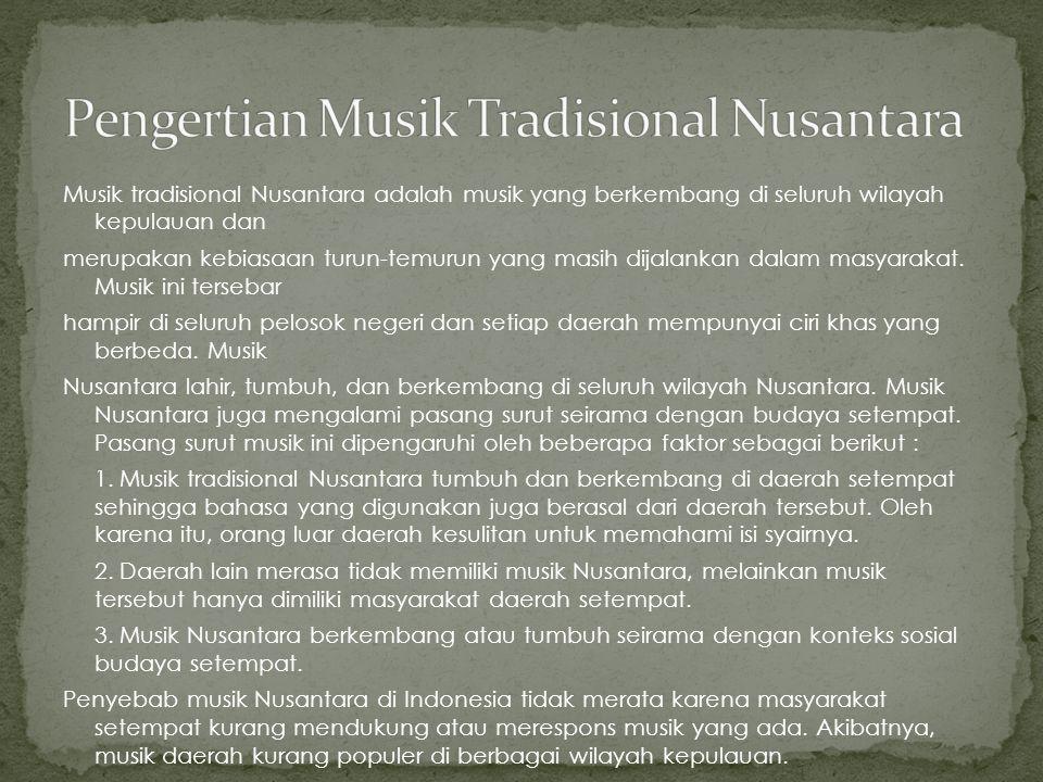 Pengertian Musik Tradisional Nusantara
