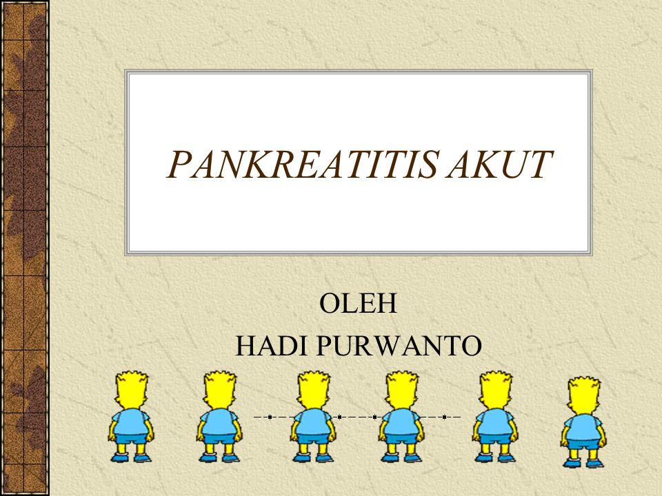 PANKREATITIS AKUT OLEH HADI PURWANTO