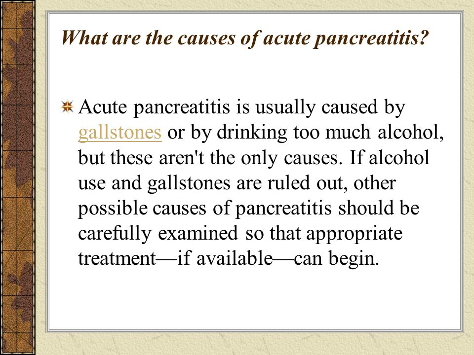 What are the causes of acute pancreatitis