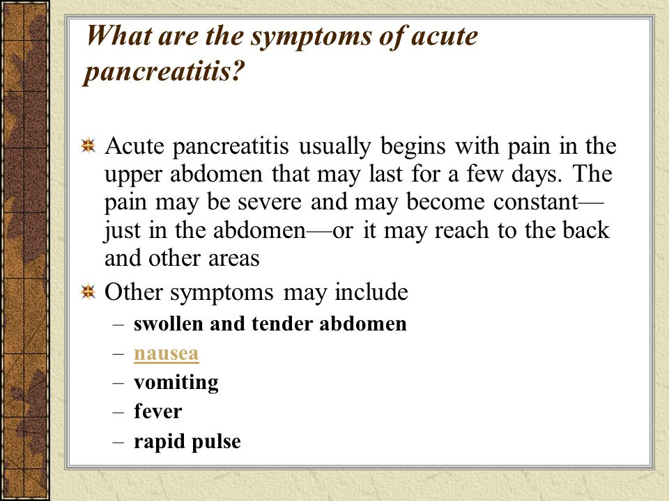 What are the symptoms of acute pancreatitis