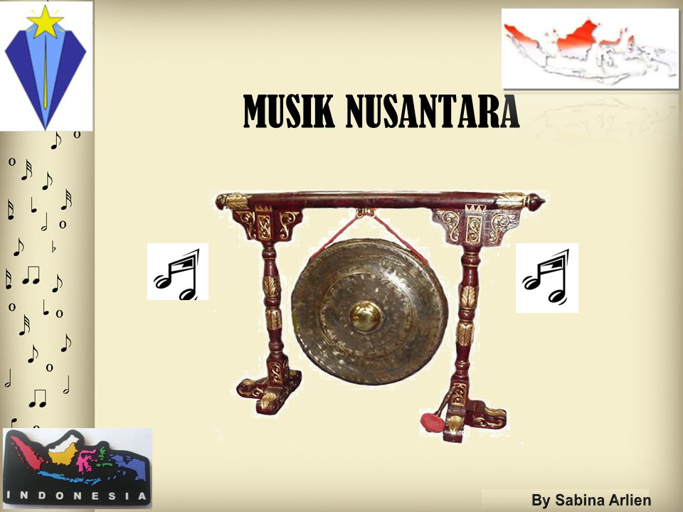 MUSIK NUSANTARA By Sabina Arlien