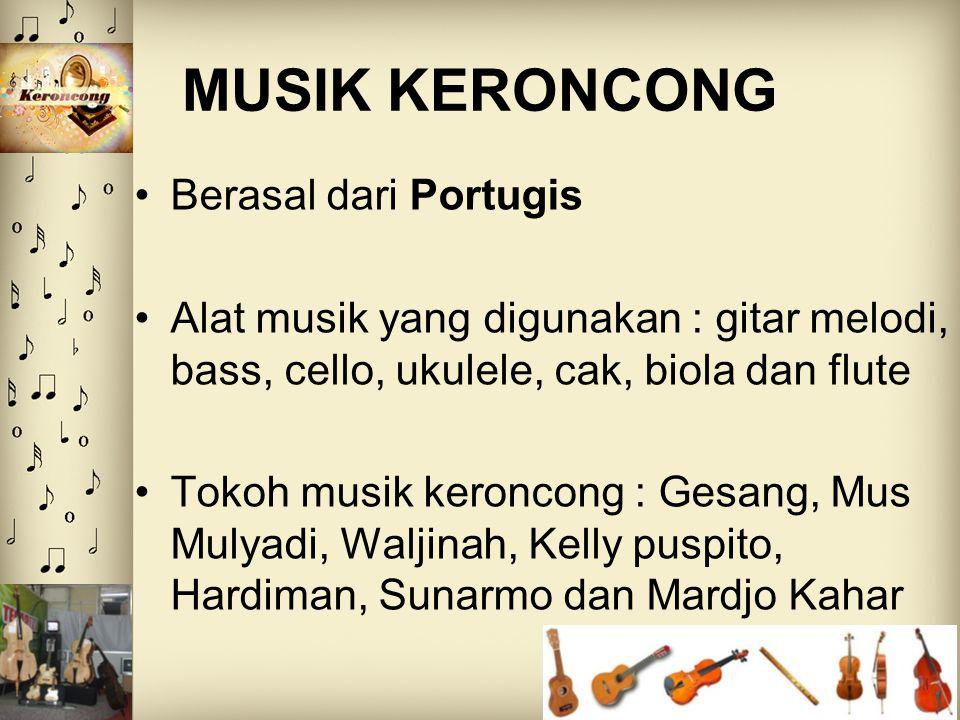 MUSIK KERONCONG Berasal dari Portugis