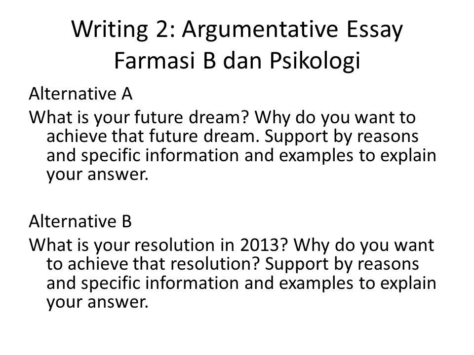 Writing 2: Argumentative Essay Farmasi B dan Psikologi