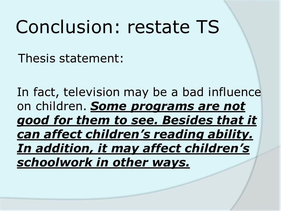 Conclusion: restate TS