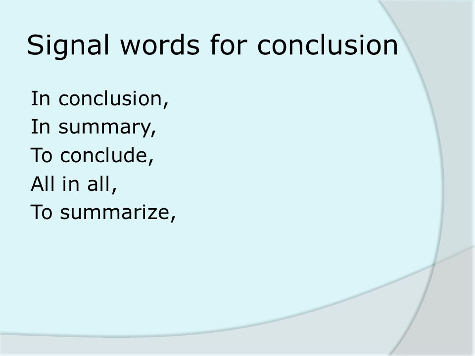 Signal words for conclusion