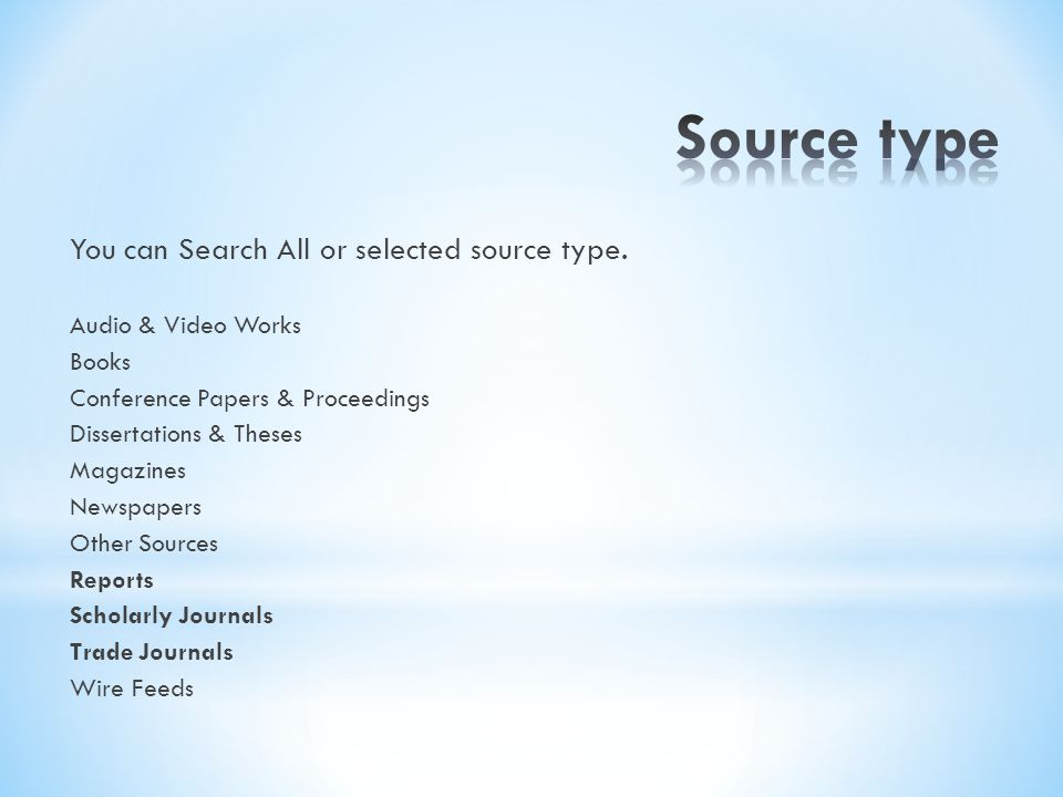 Source type You can Search All or selected source type.