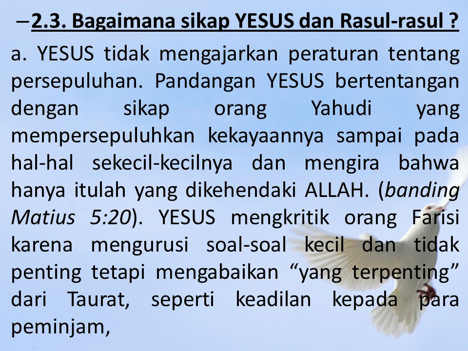 2.3. Bagaimana sikap YESUS dan Rasul-rasul