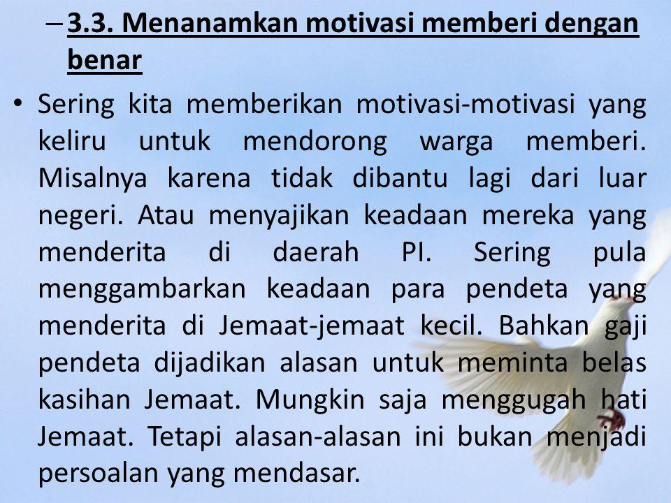 3.3. Menanamkan motivasi memberi dengan benar