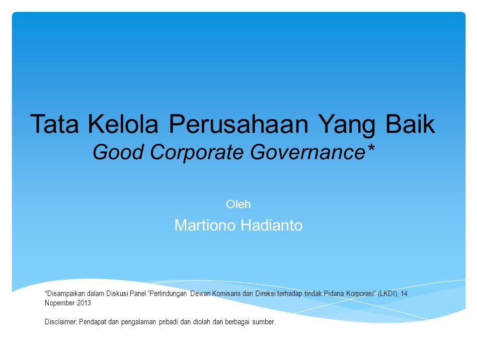 Tata Kelola Perusahaan Yang Baik Good Corporate Governance*