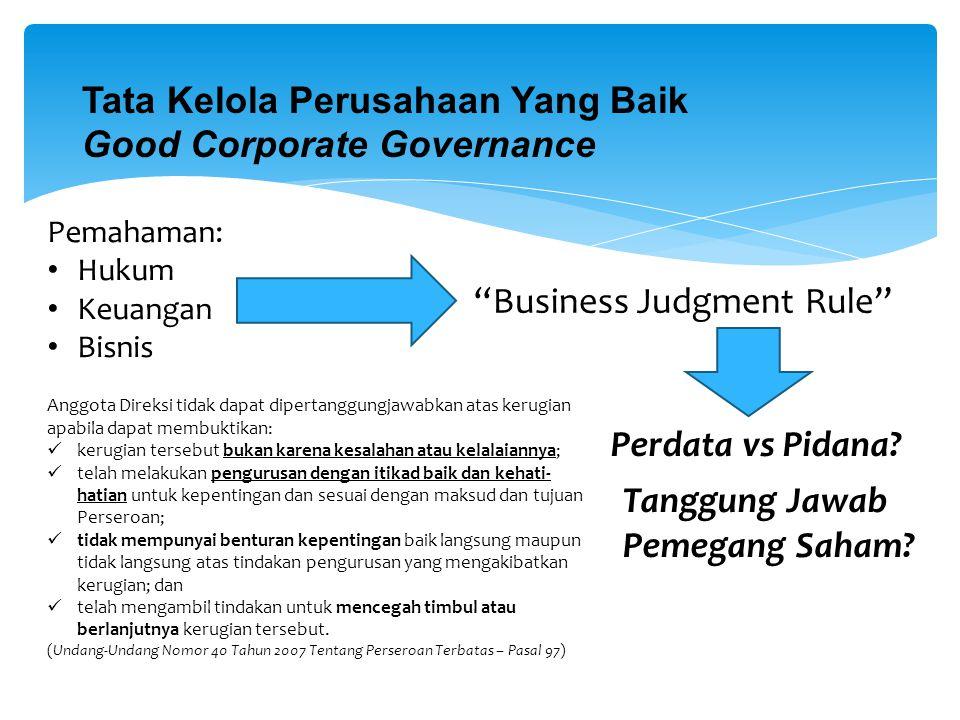 Tata Kelola Perusahaan Yang Baik Good Corporate Governance