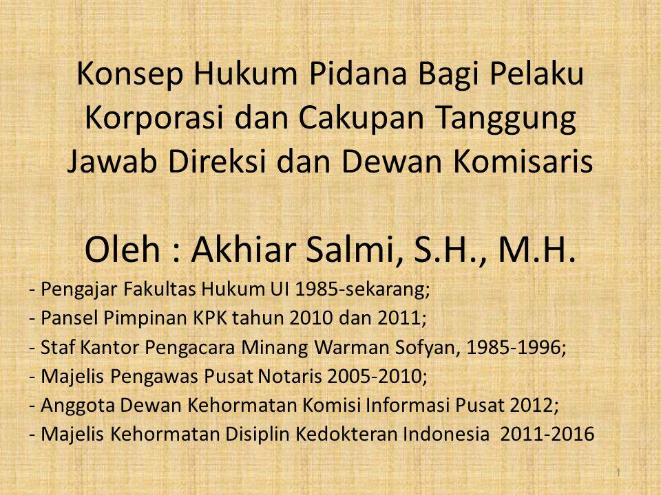 Oleh : Akhiar Salmi, S.H., M.H.