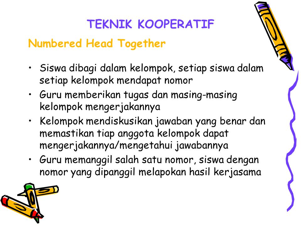 TEKNIK KOOPERATIF Numbered Head Together