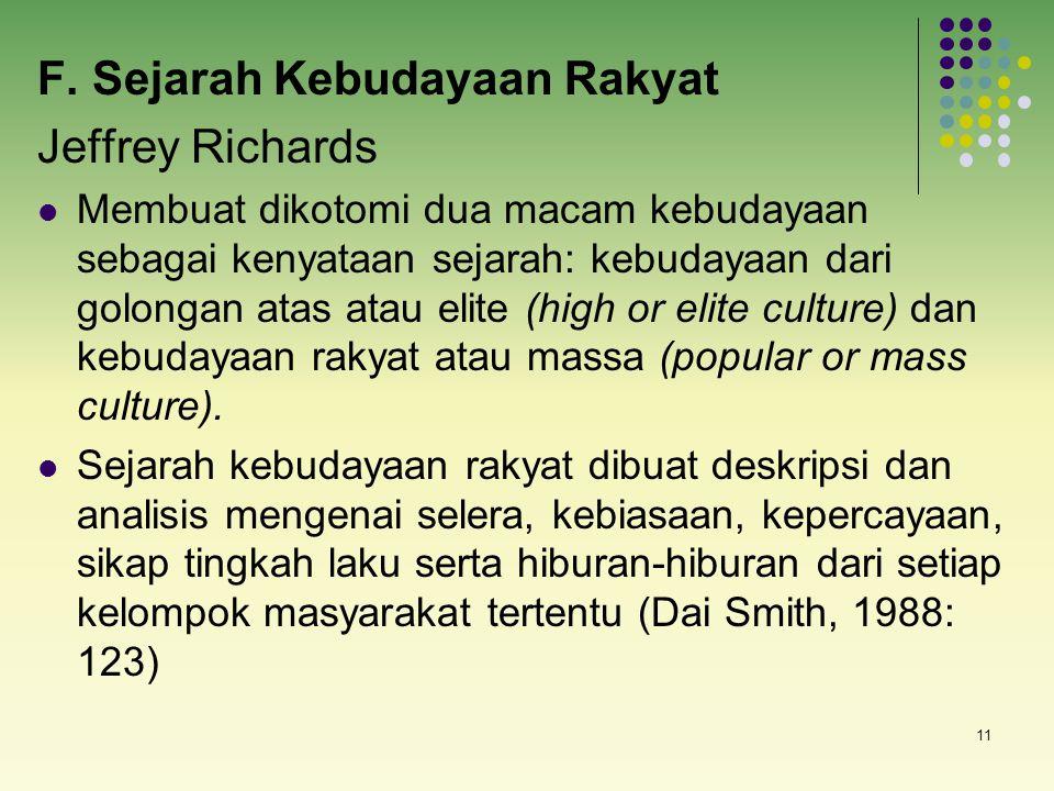F. Sejarah Kebudayaan Rakyat Jeffrey Richards