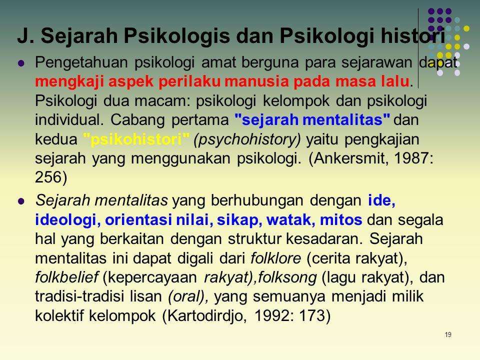 J. Sejarah Psikologis dan Psikologi histori