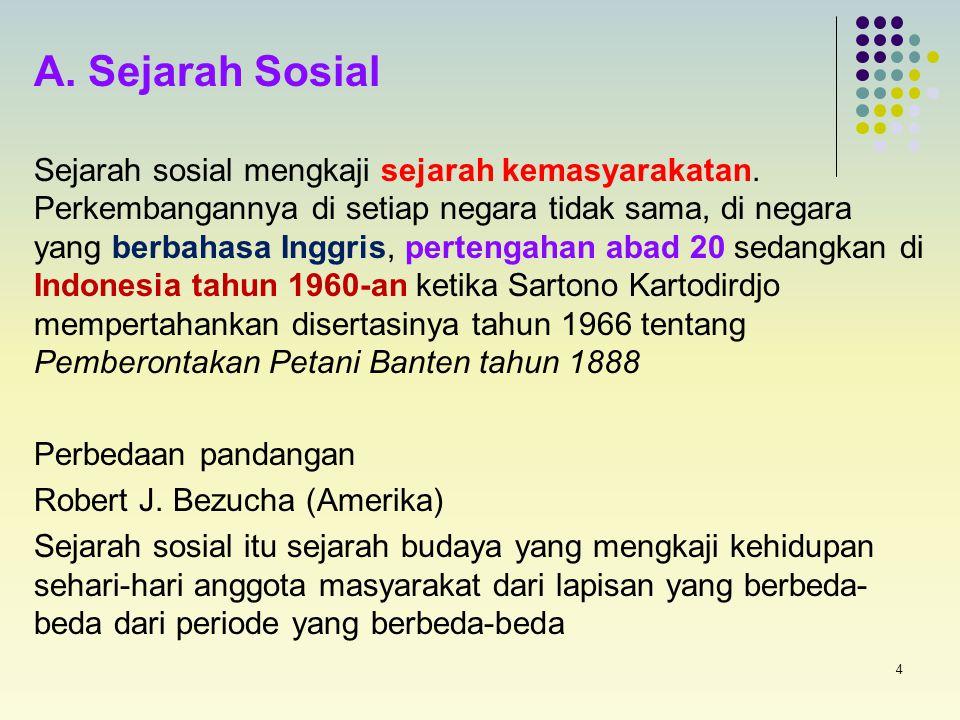 A. Sejarah Sosial