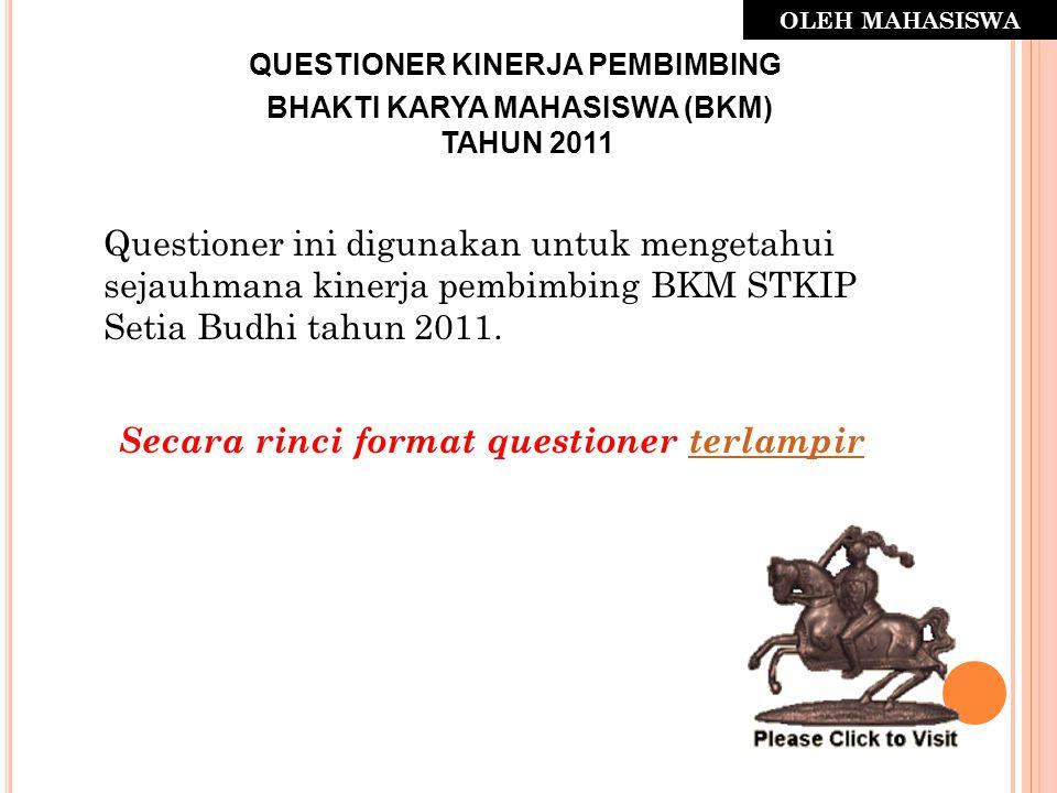 QUESTIONER KINERJA PEMBIMBING BHAKTI KARYA MAHASISWA (BKM)