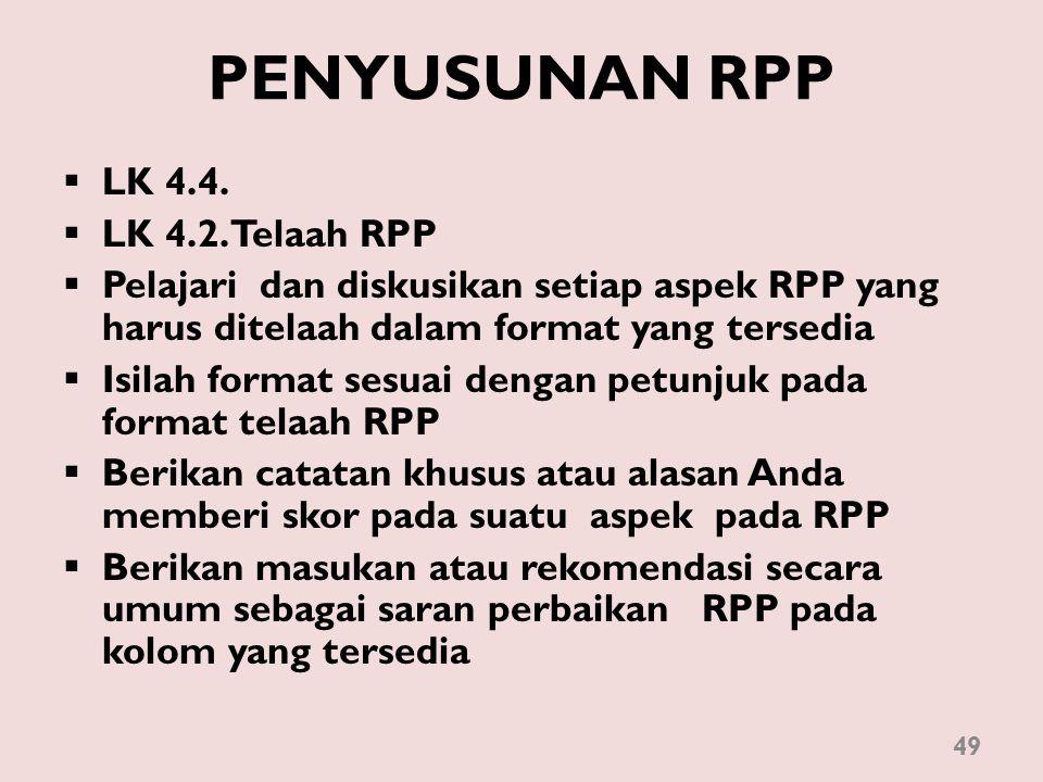 PENYUSUNAN RPP LK 4.4. LK 4.2. Telaah RPP