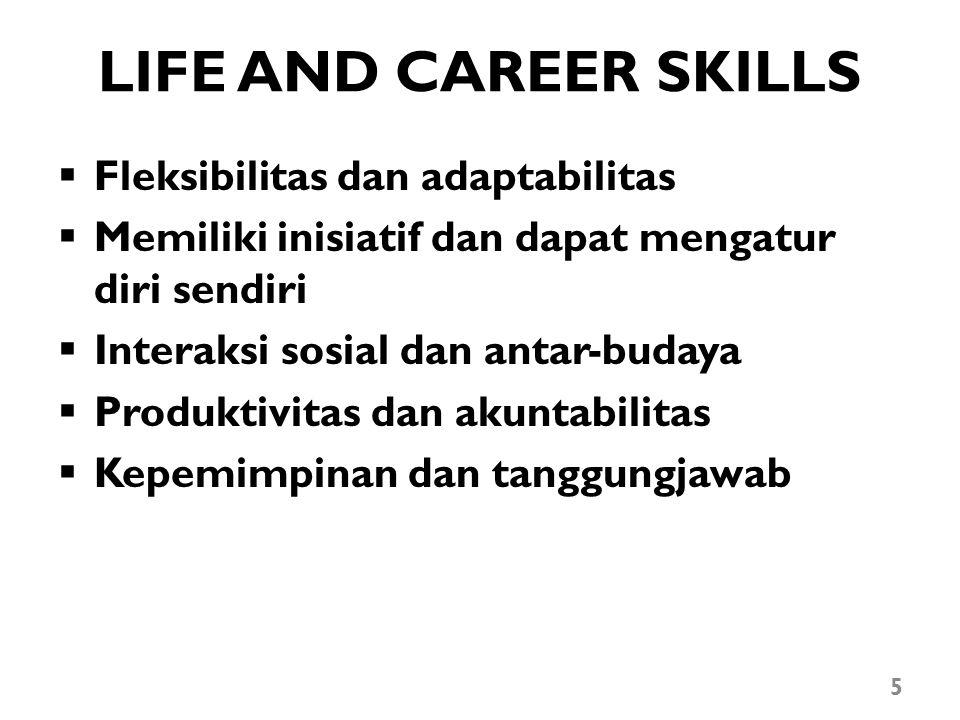 LIFE AND CAREER SKILLS Fleksibilitas dan adaptabilitas