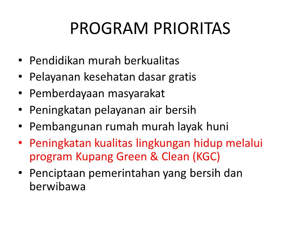 PROGRAM PRIORITAS Pendidikan murah berkualitas