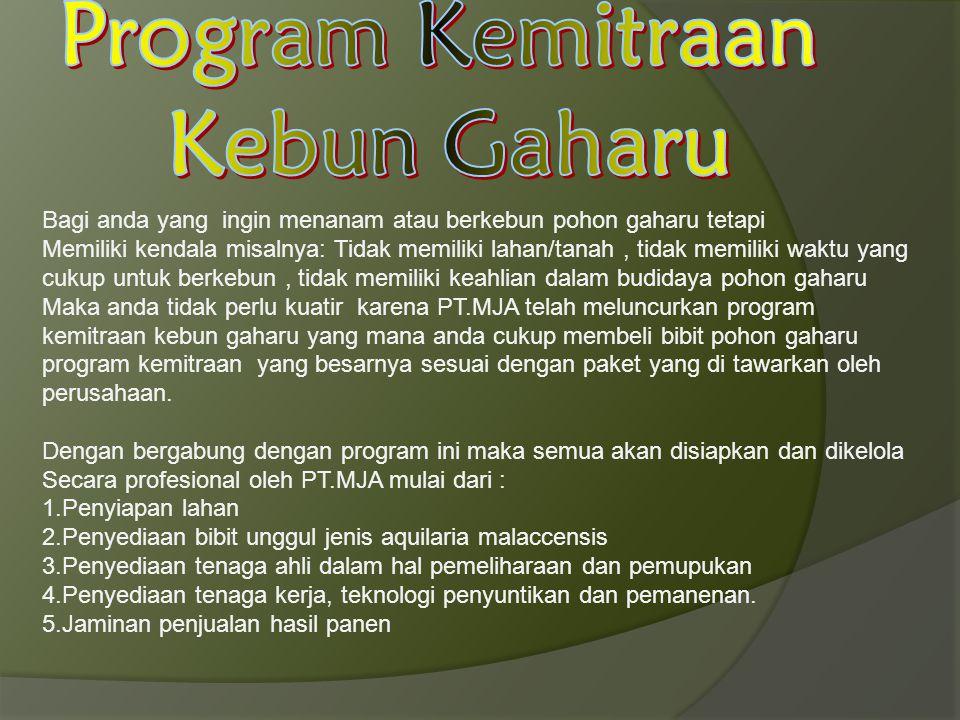 Program Kemitraan Kebun Gaharu