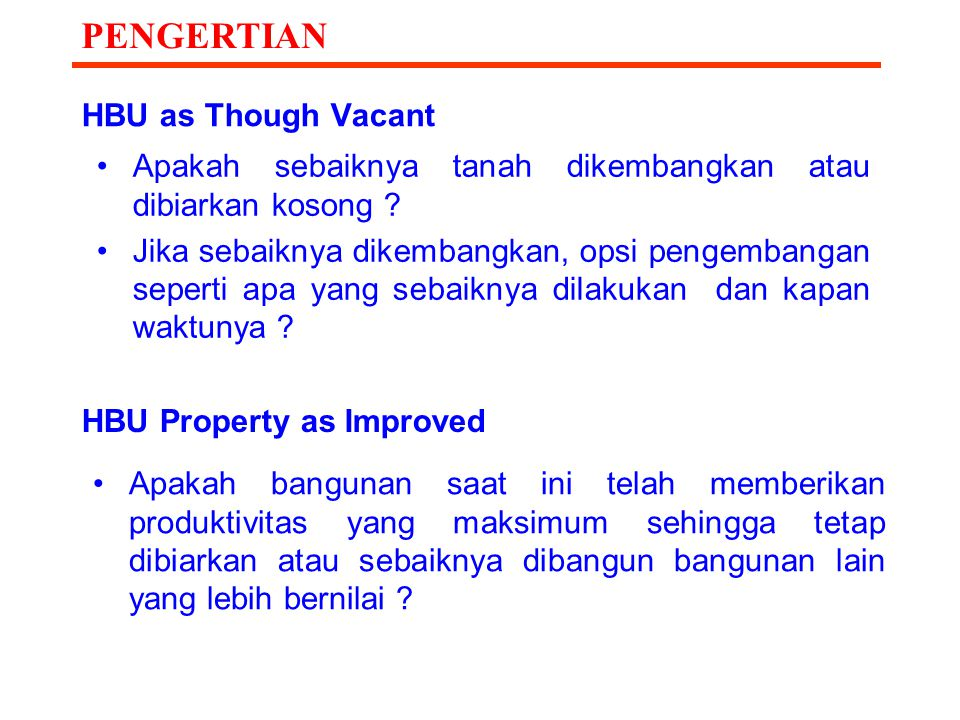 PENGERTIAN HBU as Though Vacant