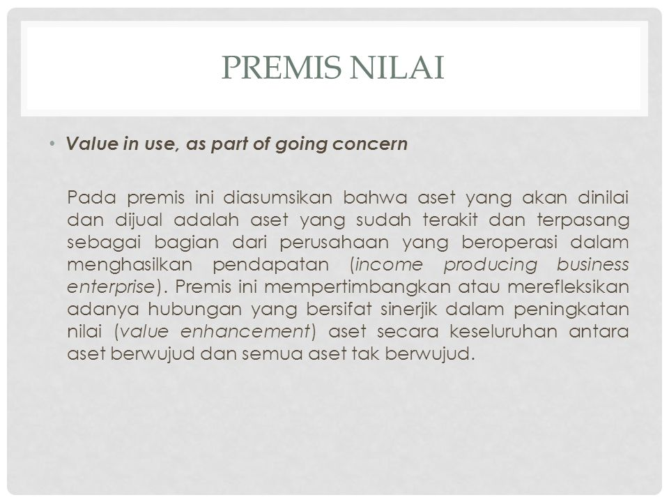 Premis nilai Value in use, as part of going concern