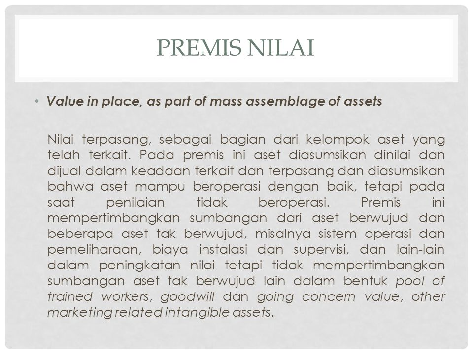 Premis nilai Value in place, as part of mass assemblage of assets