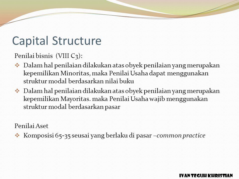 Capital Structure Penilai bisnis (VIII C3):