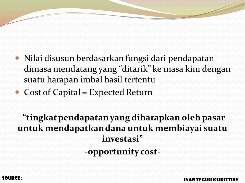 Cost of Capital = Expected Return