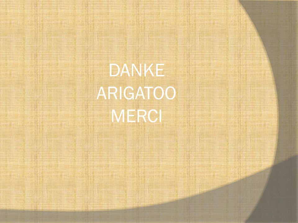 DANKE ARIGATOO MERCI