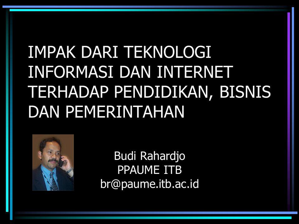 Budi Rahardjo PPAUME ITB br@paume.itb.ac.id