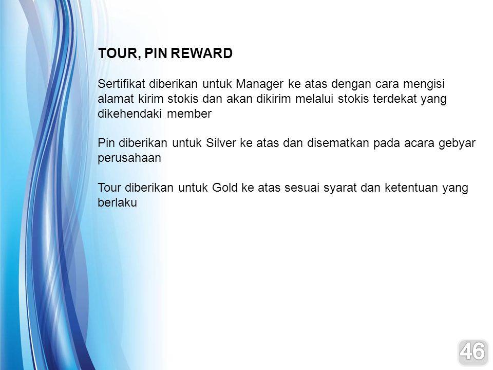 TOUR, PIN REWARD