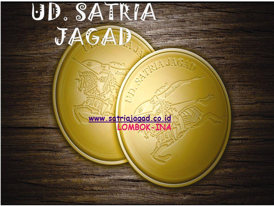 UD. SATRIA JAGAD www.satriajagad.co.id LOMBOK-INA