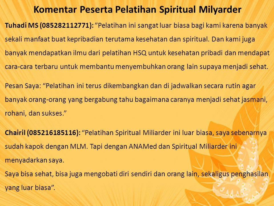 Komentar Peserta Pelatihan Spiritual Milyarder