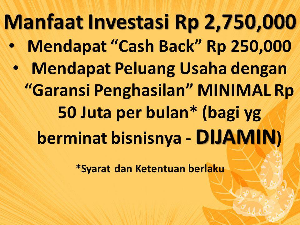 Mendapat Cash Back Rp 250,000 *Syarat dan Ketentuan berlaku