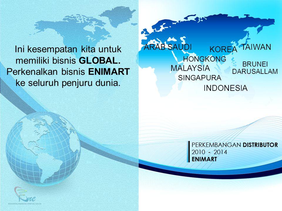 Ini kesempatan kita untuk memiliki bisnis GLOBAL.