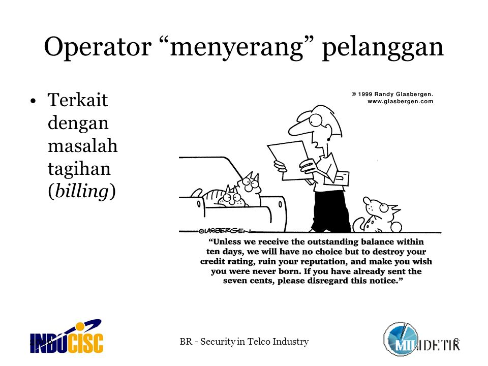 Operator menyerang pelanggan