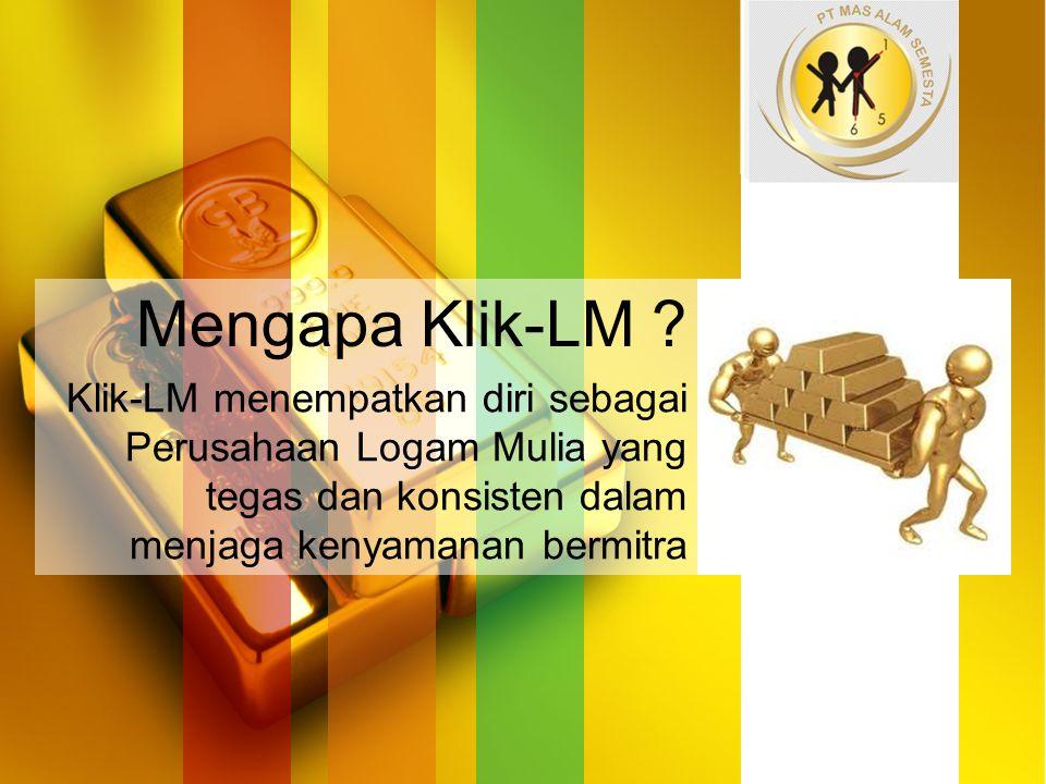 Mengapa Klik-LM .