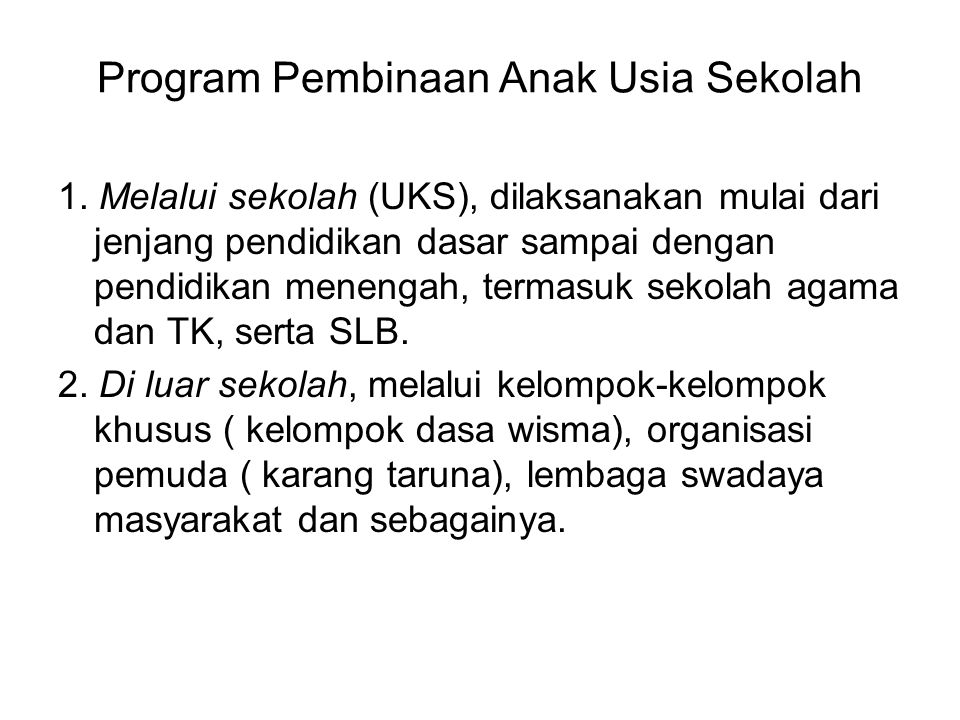 Program Pembinaan Anak Usia Sekolah