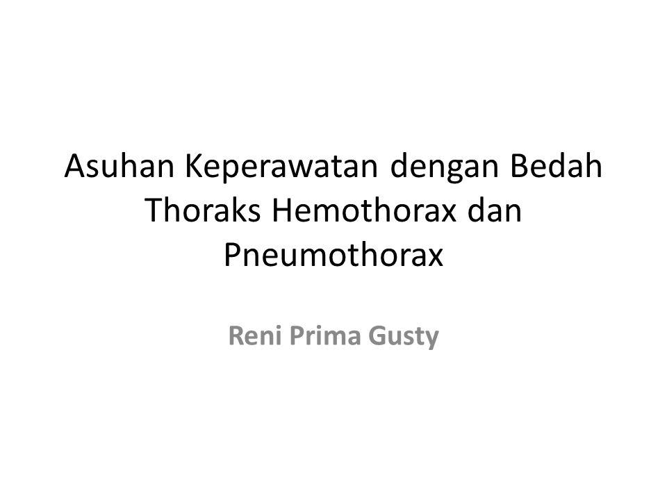 Asuhan Keperawatan dengan Bedah Thoraks Hemothorax dan Pneumothorax