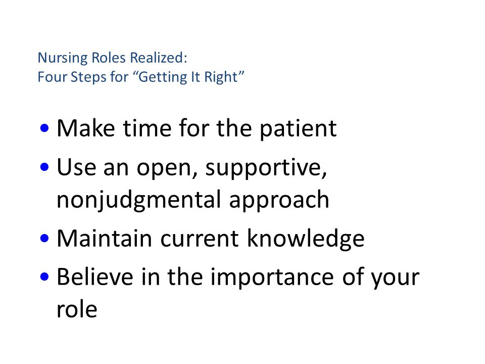 Nursing Roles Realized: Four Steps for Getting It Right