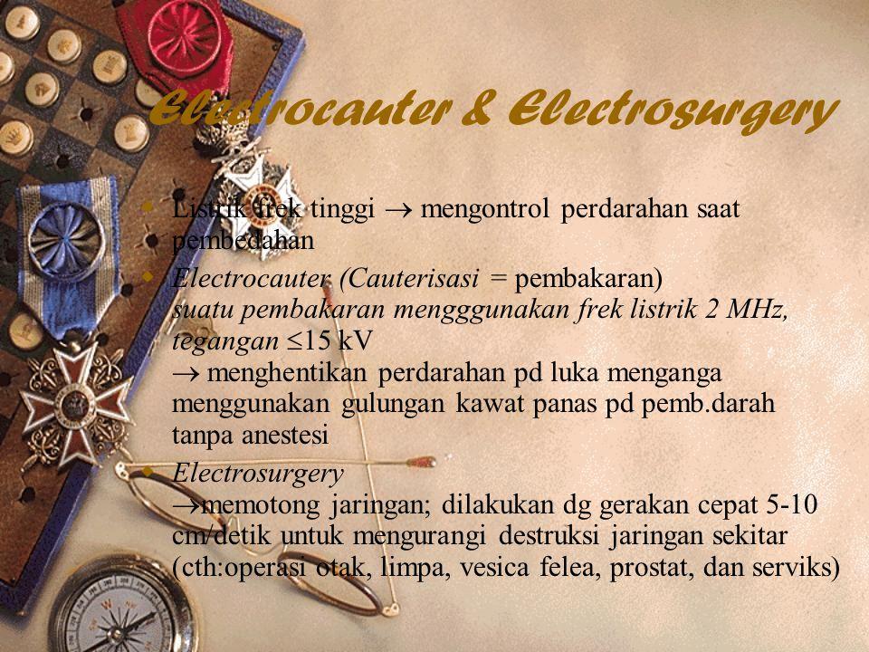 Electrocauter & Electrosurgery