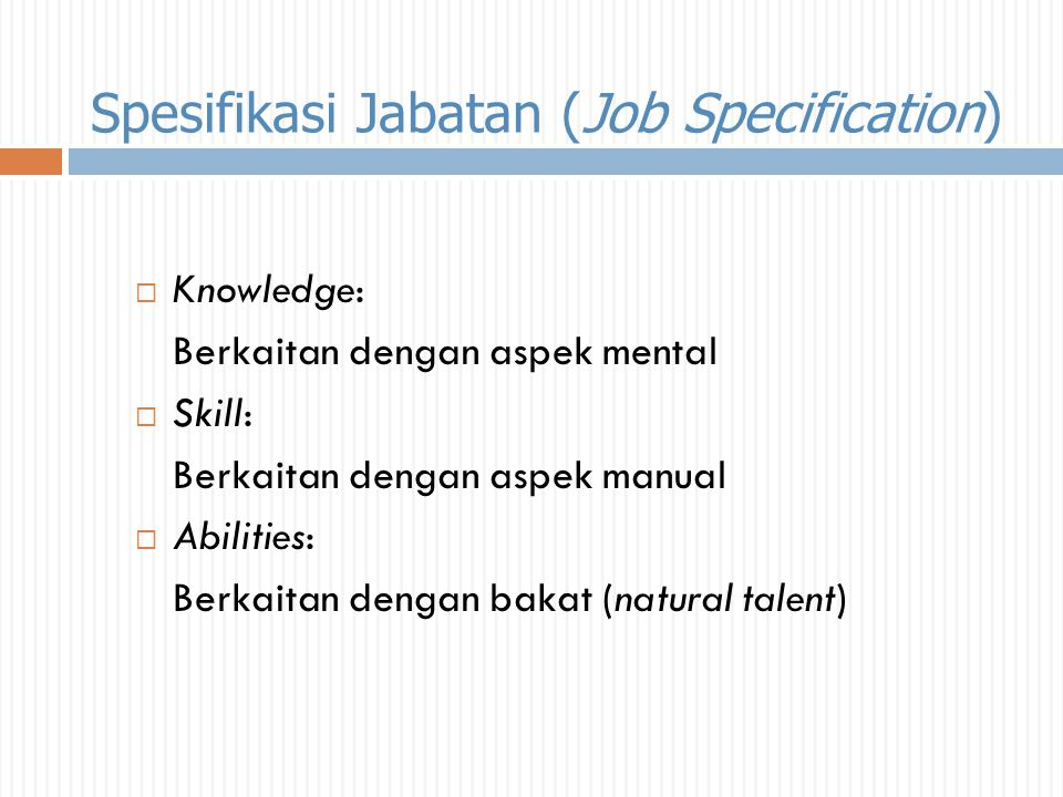 Spesifikasi Jabatan (Job Specification)