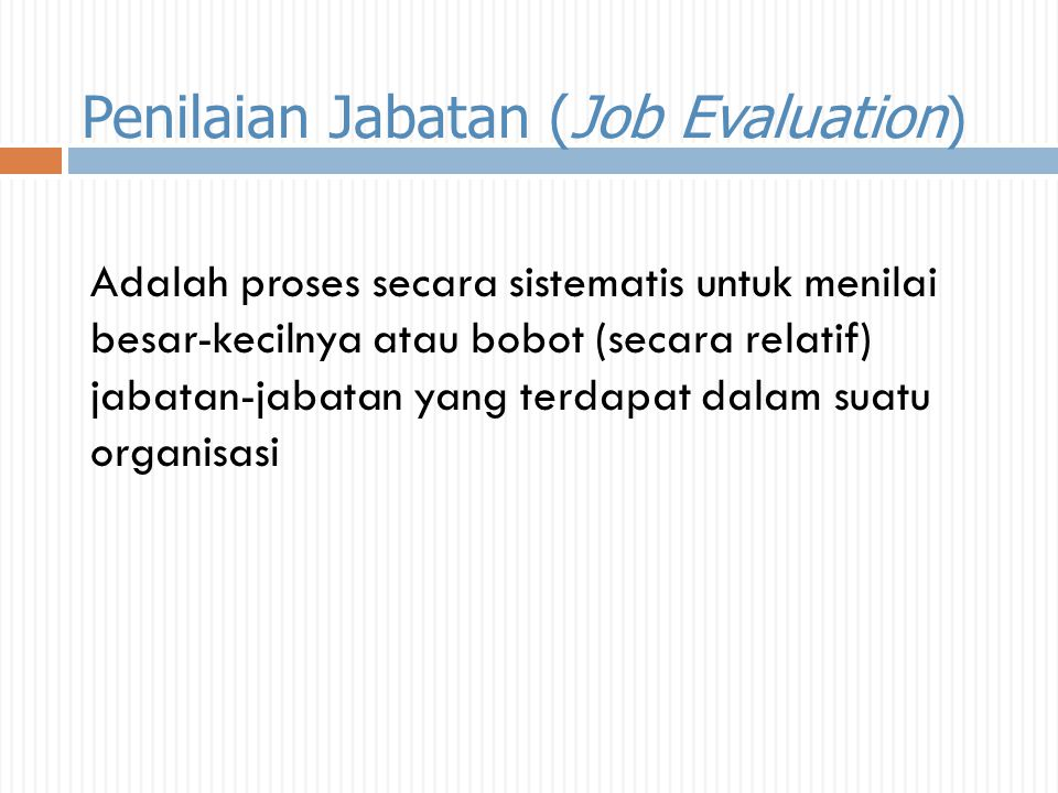 Penilaian Jabatan (Job Evaluation)