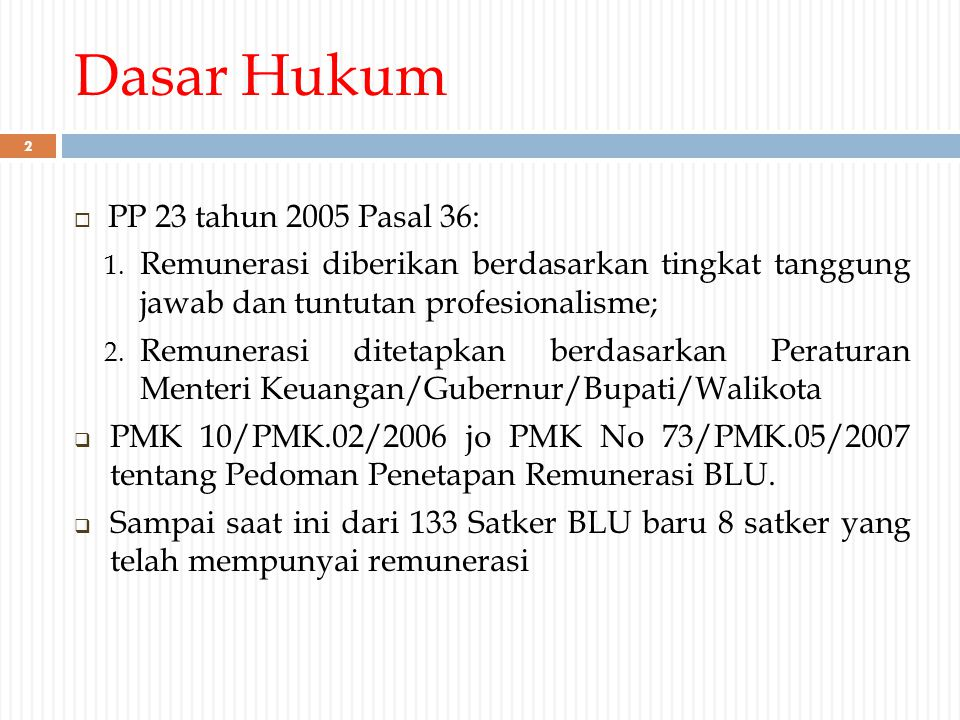Dasar Hukum PP 23 tahun 2005 Pasal 36:
